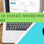 How to Install wordpress In cpanel