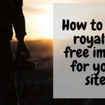 How to Find Royalty Free Images for your Website?