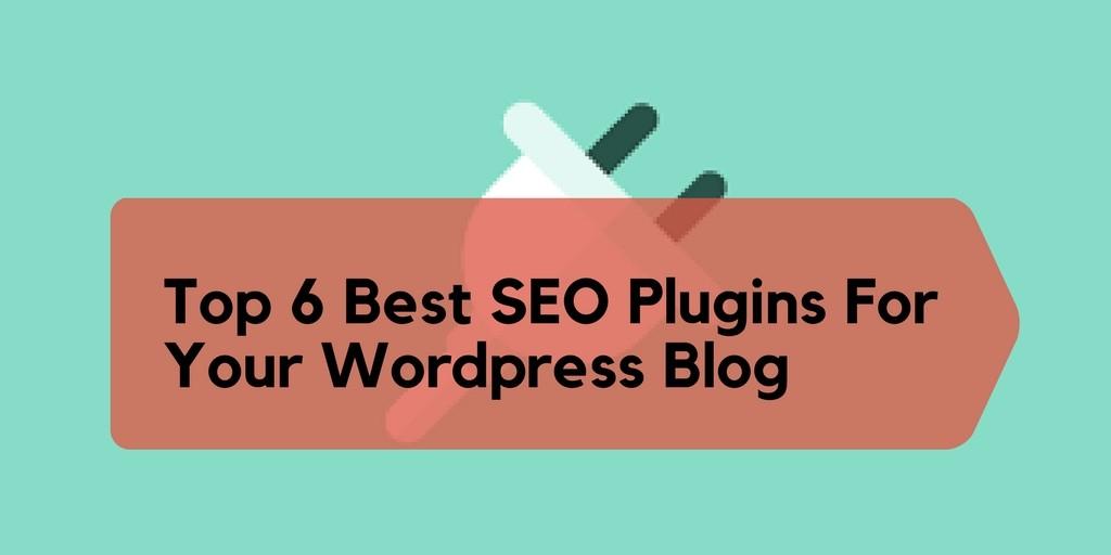 6 Best SEO Plugins for your wordpress blog