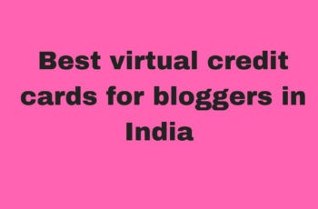 viirtual credit cards for bloggers in india